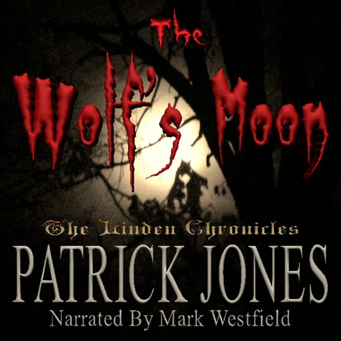 The Wolf's Moon by Patrick Jones Audible ACX Audiobook Cover The Linden Chronicles Book 1
