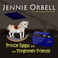 Prince Regal and the Forgotten Friends