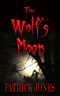 The Wolf's Moon by Patrick Jones