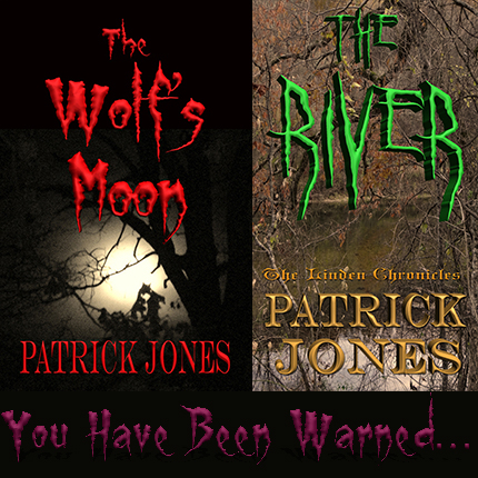The Wolf's Moon and The River by Patrick Jones